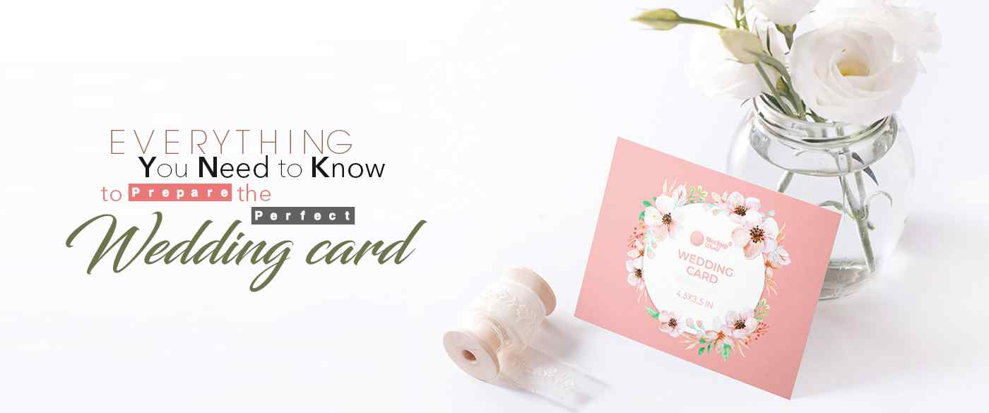 Everything-you-need-to-know to-prepare-the-perfect-Wedding-Card