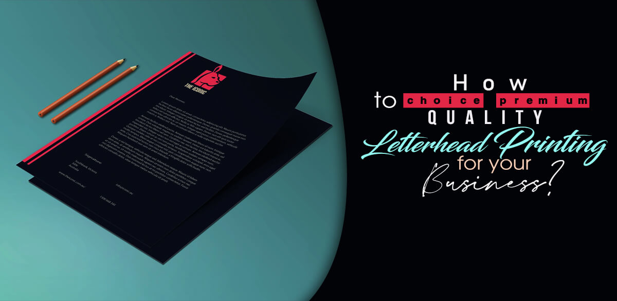 How-to-Choice-Premium-Quality-letterhead-printing-for-your-Business