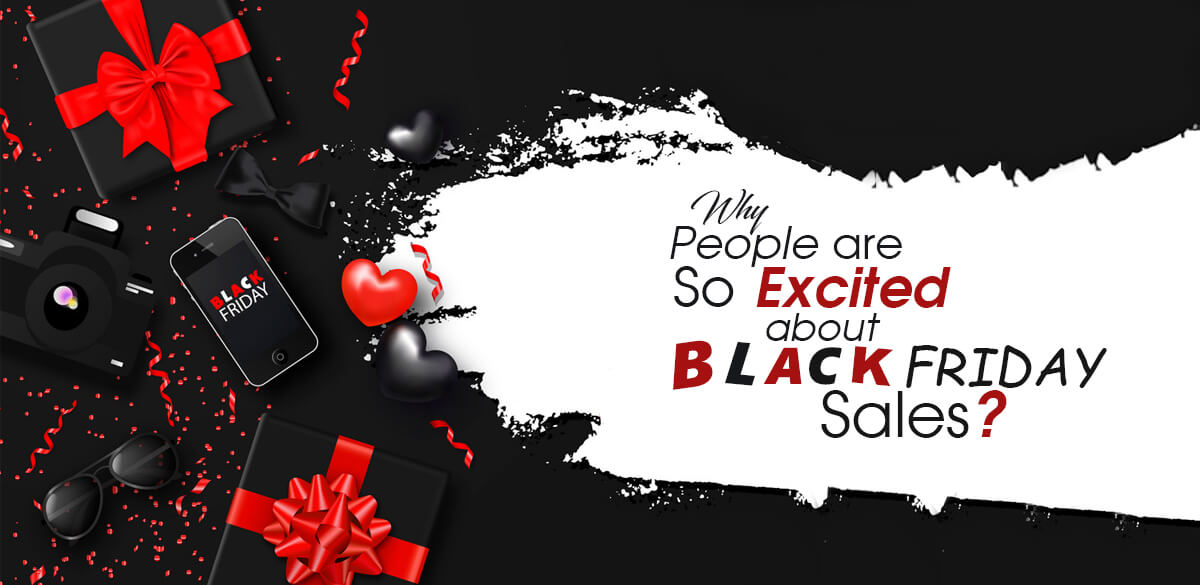Why-People-are-so-Excited-about-Black-Friday-Sales